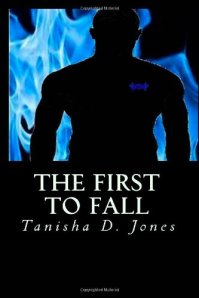 Tanisha Jones The First to Fall Book Cover